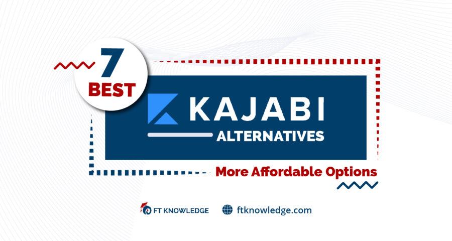 7 Best Kajabi Alternatives - More Affordable Options