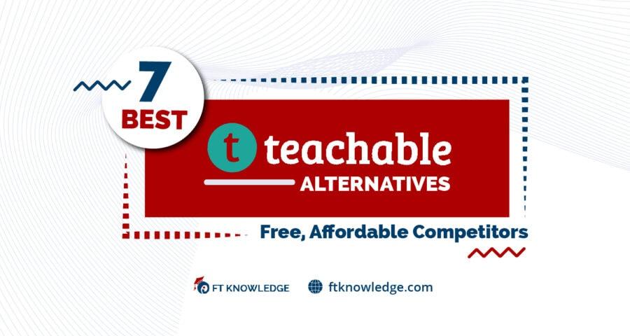 7 Best Teachable Alternatives
