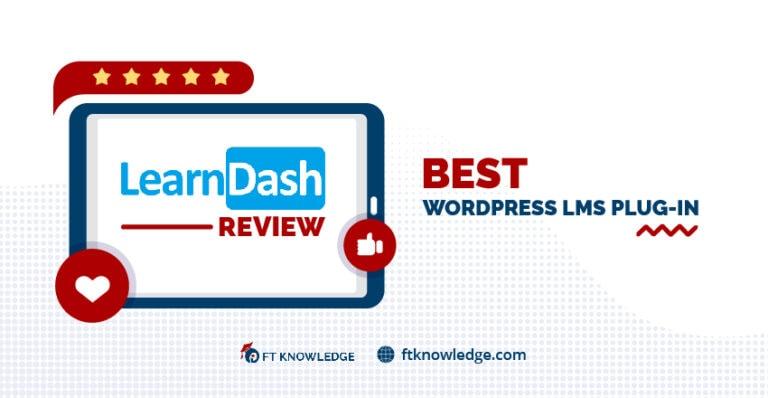 Learndash Review - Best WordPress LMS Plug-In