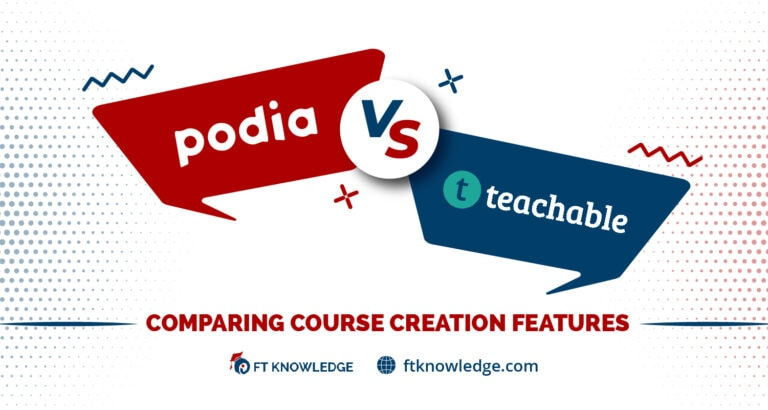 Podia vs Teachable - Comparing Course Creation Features