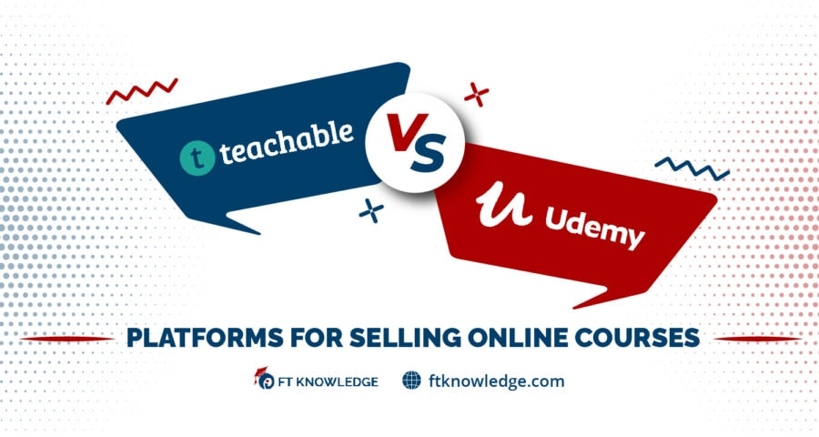Teachable vs. Udemy - Platforms for Selling Online Courses