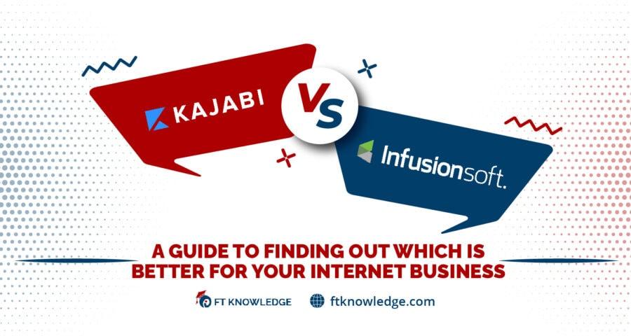 Kajabi vs Infusionsoft
