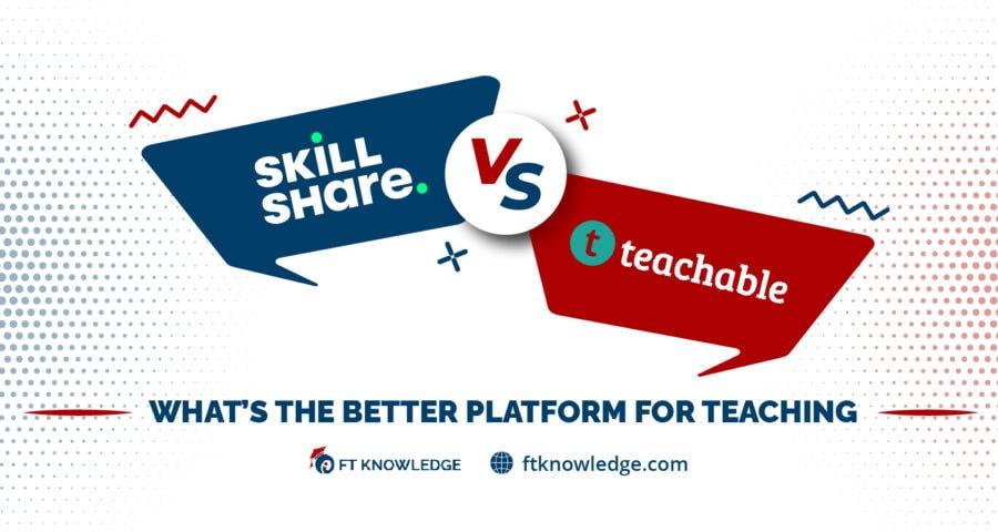 Skillshare vs Teachable